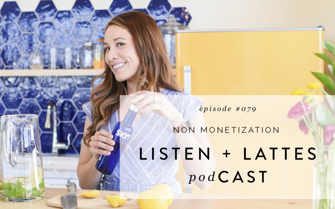 079 | Non Monetization