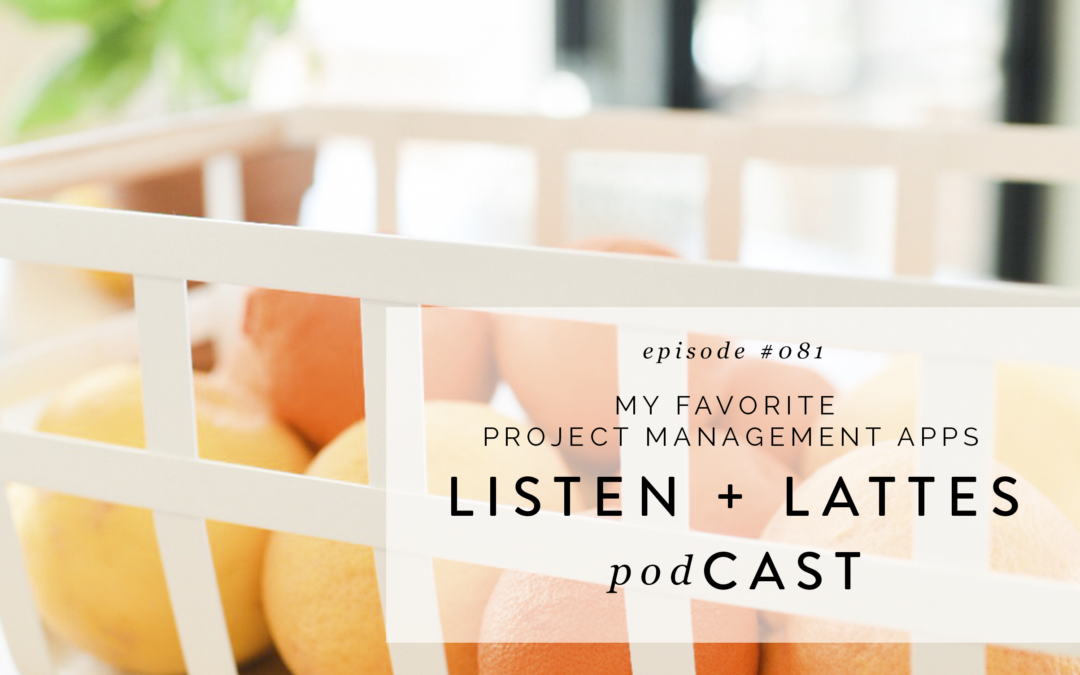 081 | My Favorite Project Management Apps