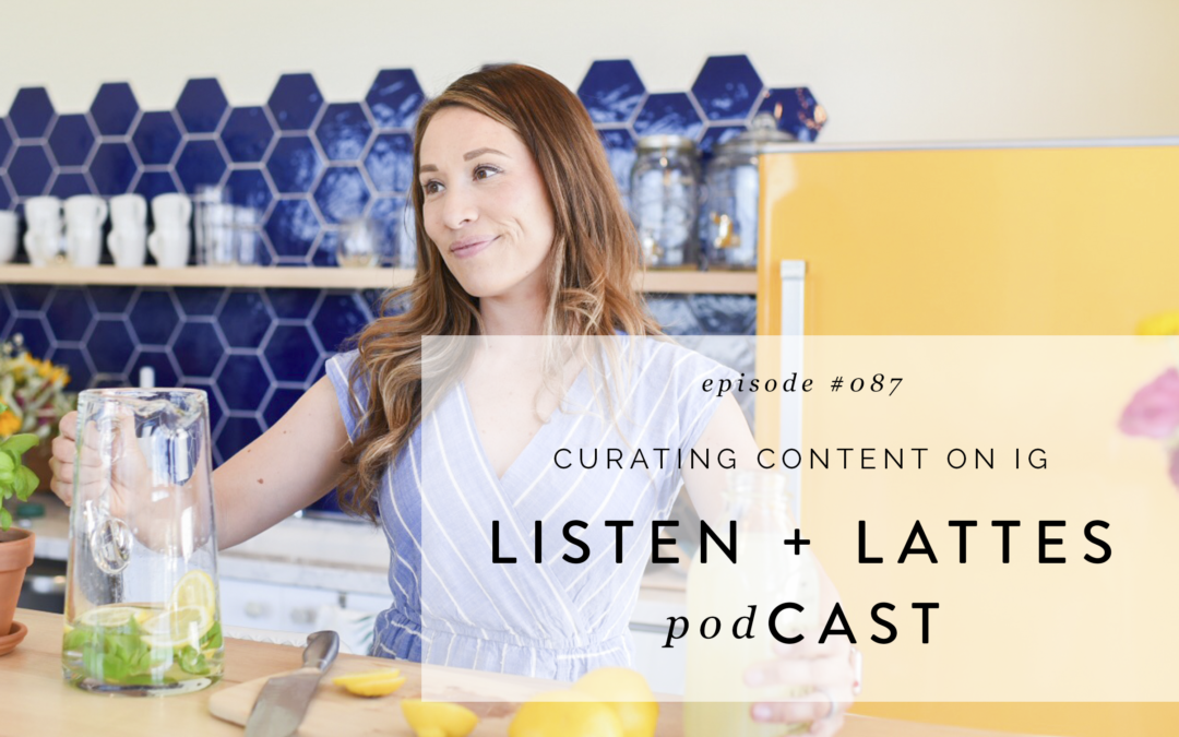 087 | Curating Content