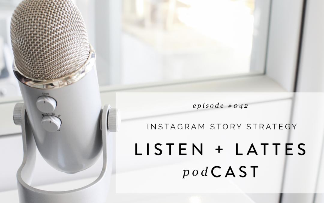 042 | Instagram Story Strategy