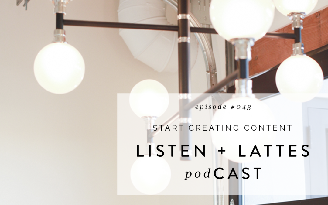 043 | Start Creating Content