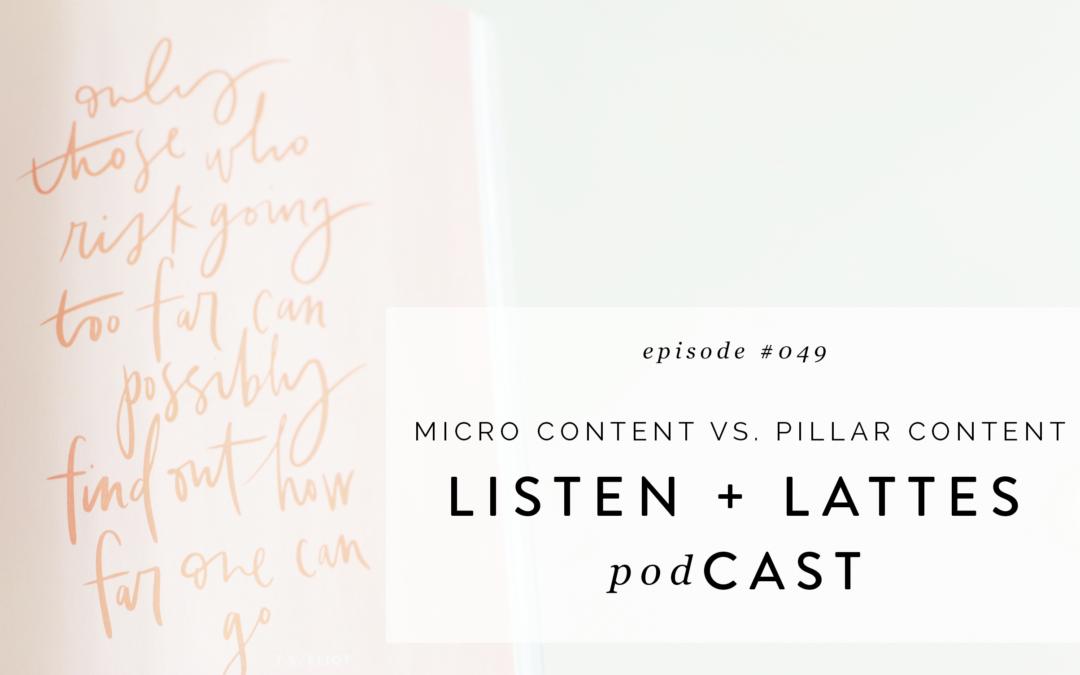 049 | Micro Content vs Pillar