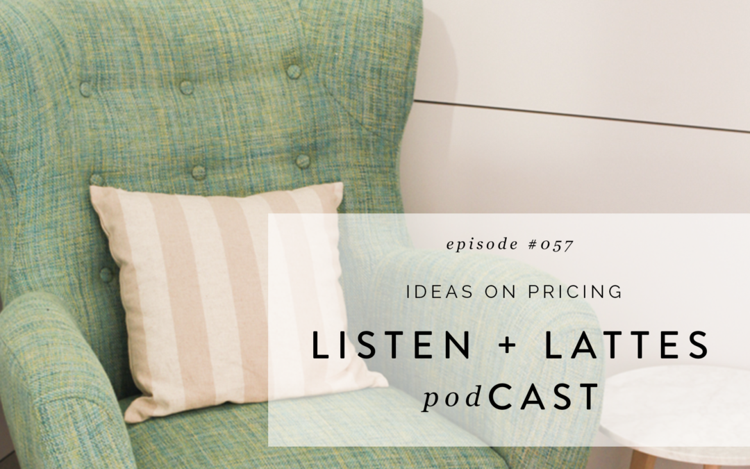 057 | Ideas on Pricing
