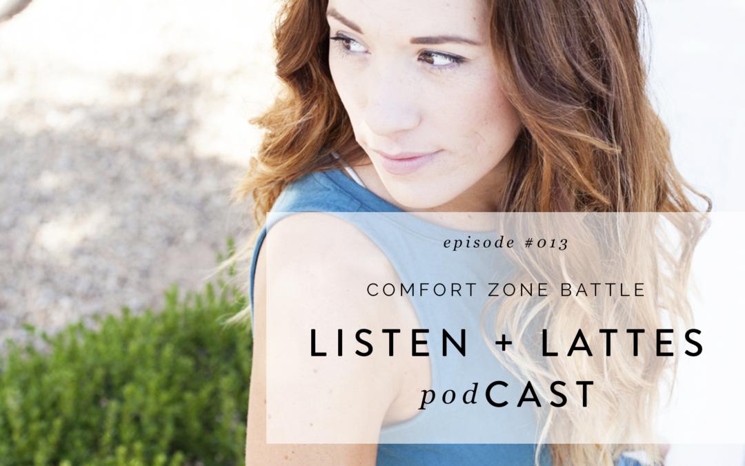 013 | Comfort Zone Battle
