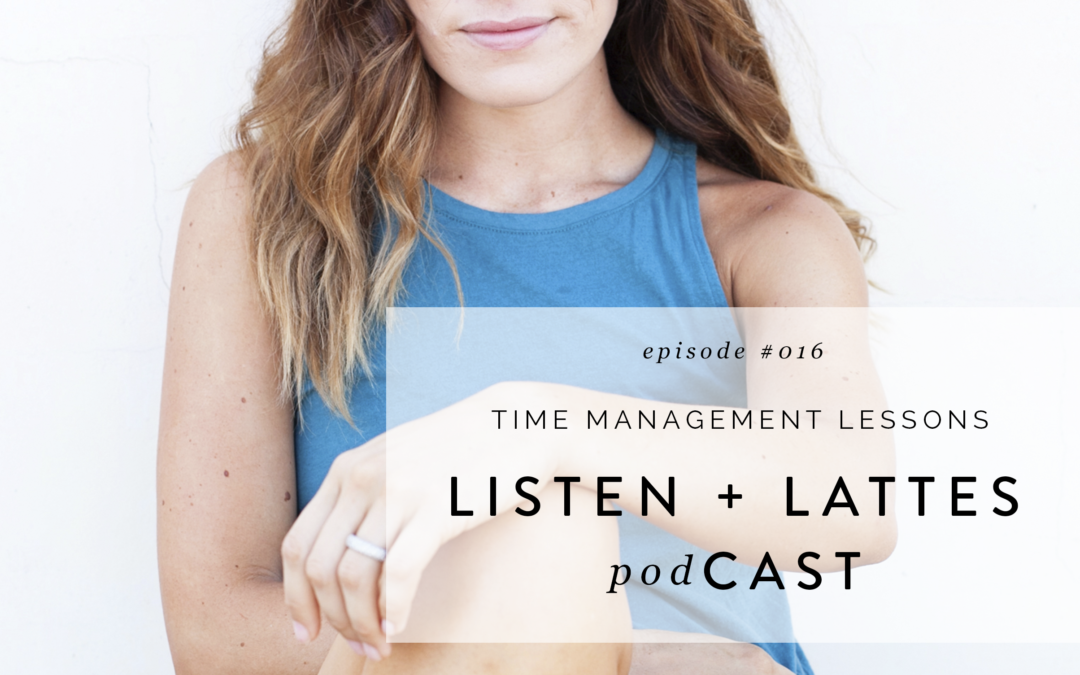 016 | Time Management Lessons