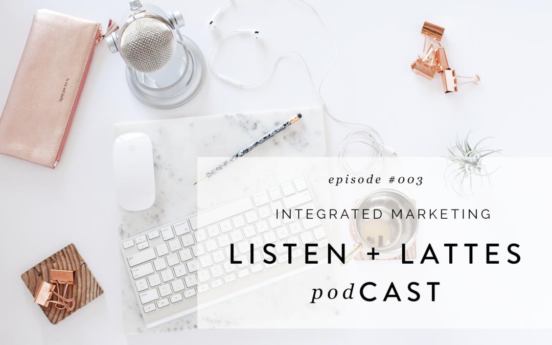 003 | Integrated Marketing