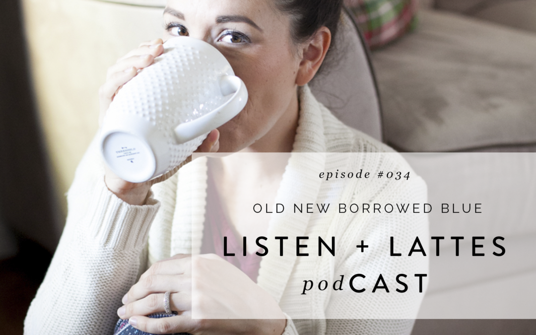 035 | Old New Borrowed Blue