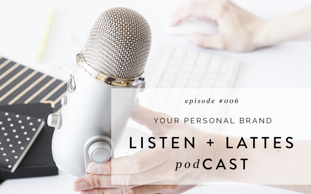 006 | Your Personal Brand