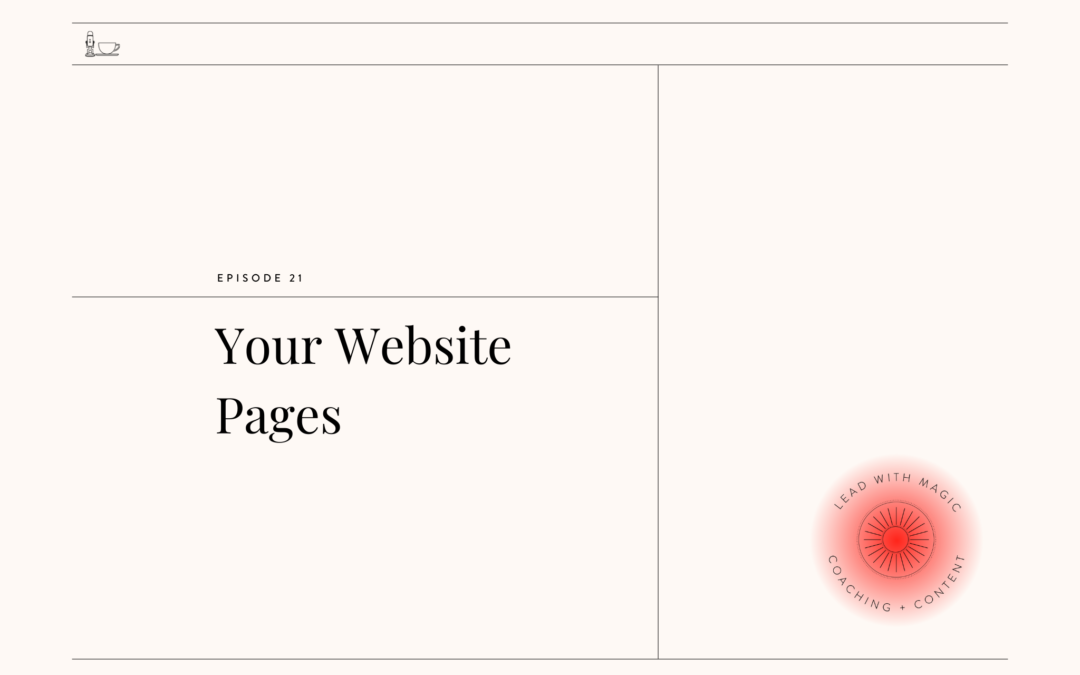 Episode 21: Your Website Pages